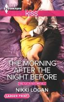 The Morning After the Night Before_Nikki Logan_Harlequin KISS